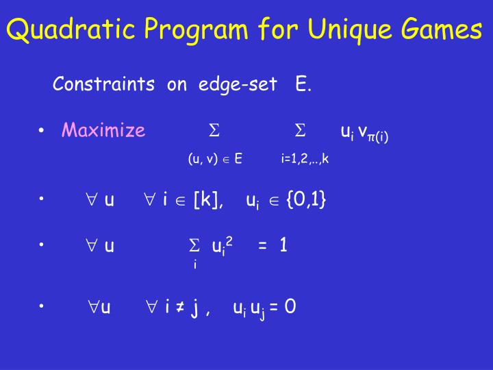 Quadratic Program for Unique Games