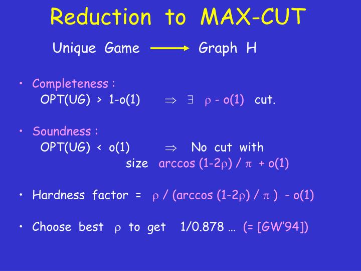 Reduction  to  MAX-CUT