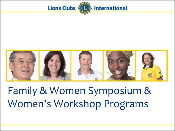 Family & Women Symposium & Women's Workshop Programs