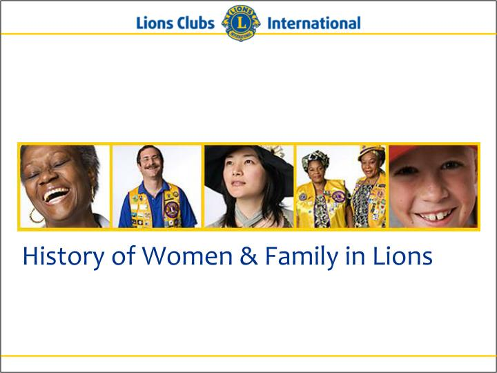 History of women family in lions