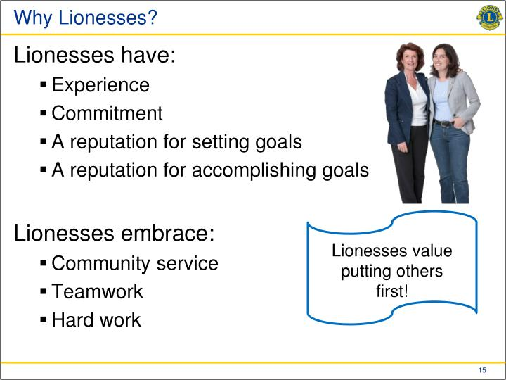 Why Lionesses?