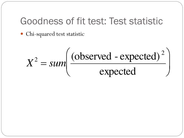Goodness of fit test: Test statistic
