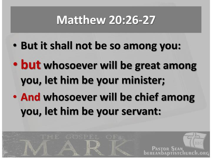 Matthew 20:26-27