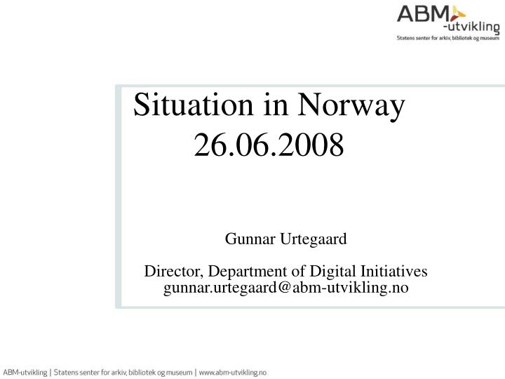 situation in norway 26 06 2008