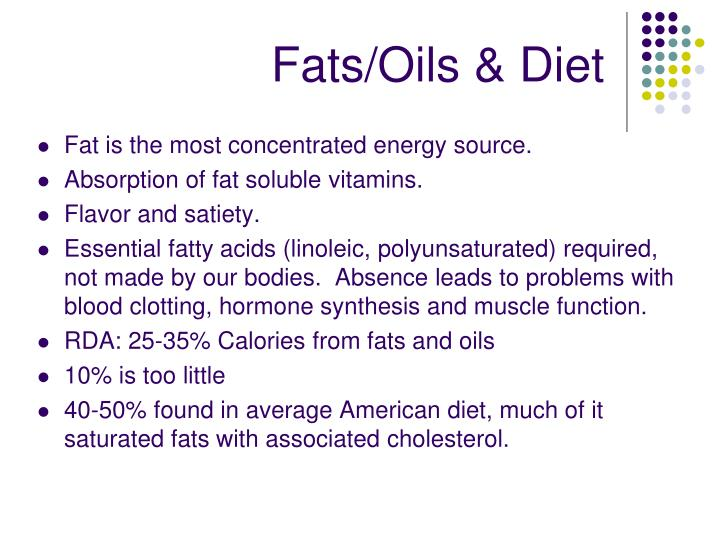 Fats/Oils & Diet