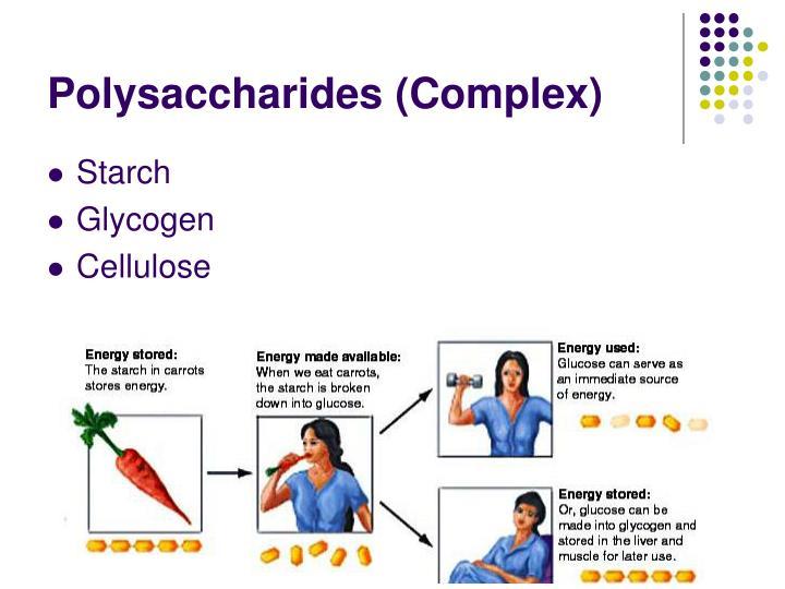 Polysaccharides (Complex)