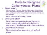 rules to recognize carbohydrates plants