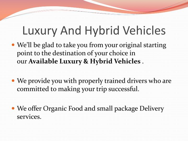 Luxury And Hybrid Vehicles