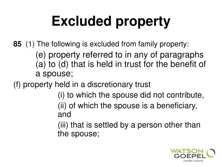 Excluded property