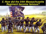 5 how did the 54th massachusetts regiment become famous