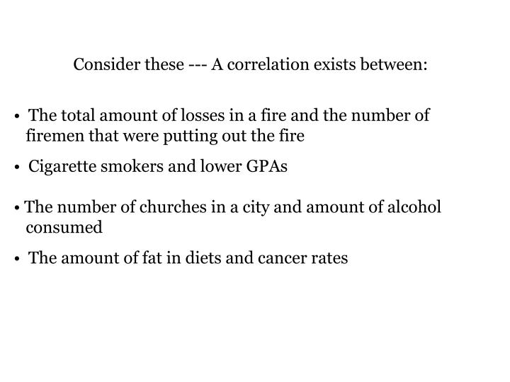 Consider these --- A correlation exists between: