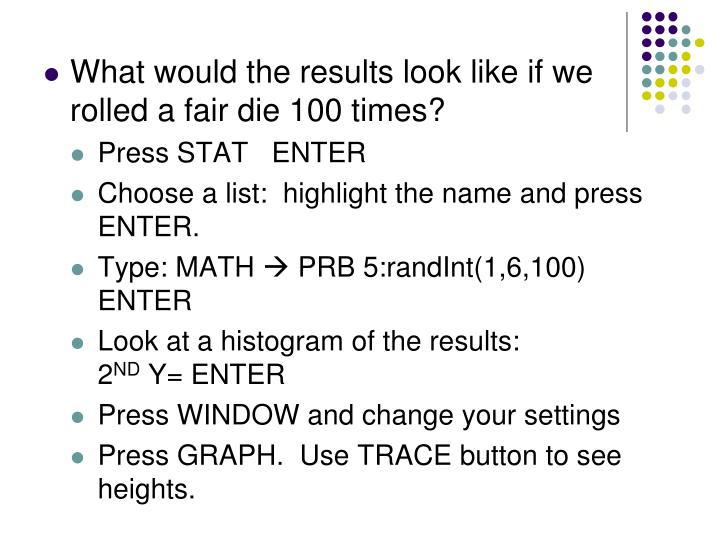 What would the results look like if we rolled a fair die 100 times?