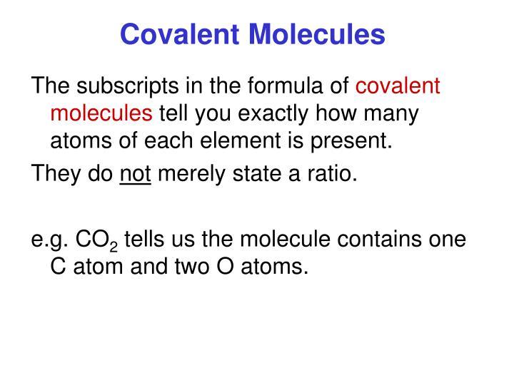 Covalent Molecules