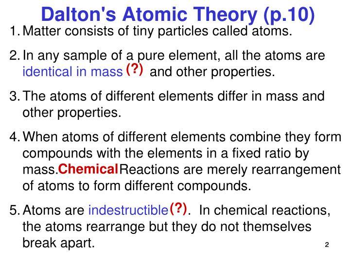 Dalton's Atomic Theory (p.10)