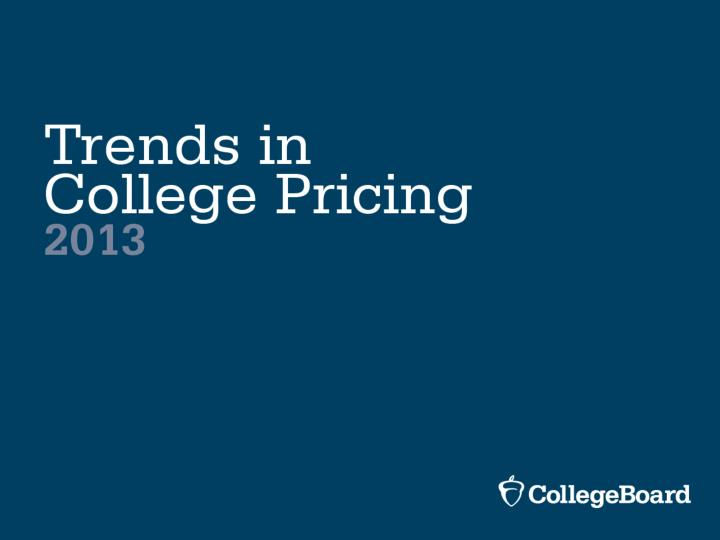 Source the college board trends in college pricing 2013 table 1a
