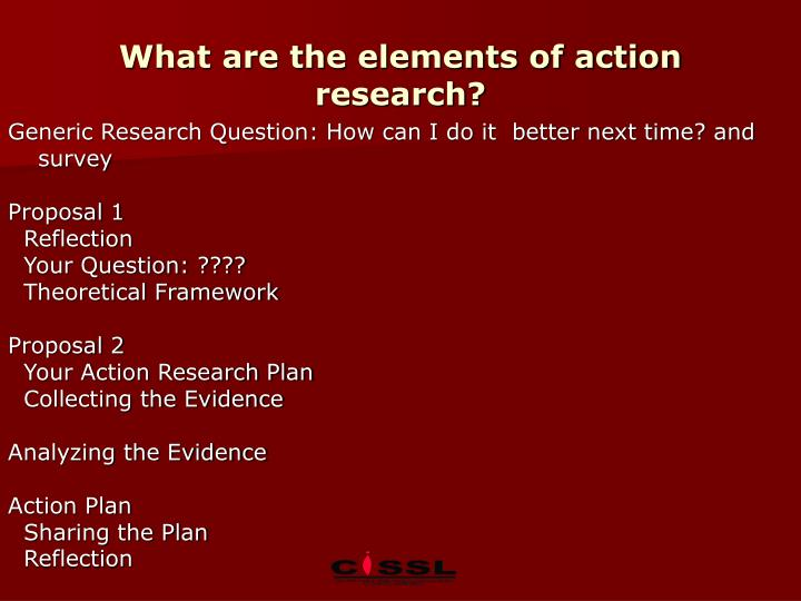 What are the elements of action research?