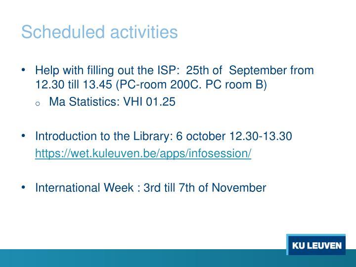 Scheduled activities