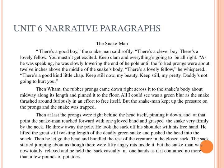 UNIT 6 NARRATIVE PARAGRAPHS