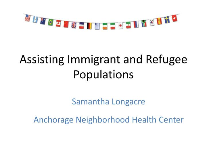 Assisting Immigrant and Refugee Populations