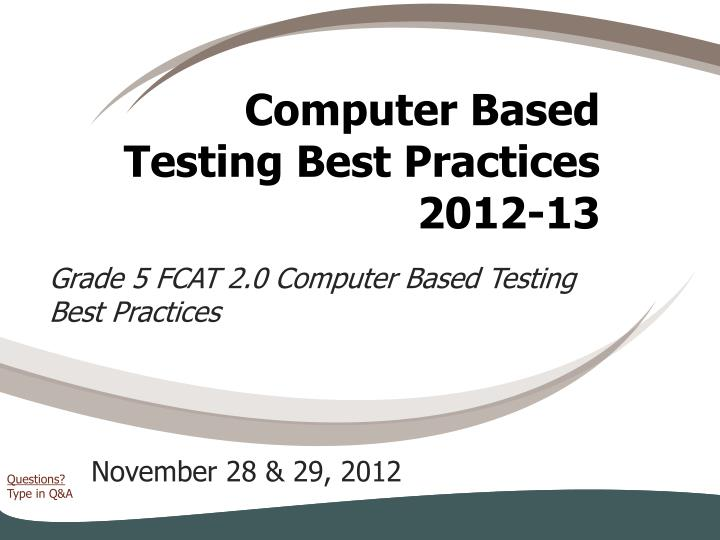 computer based testing best practices 2012 13