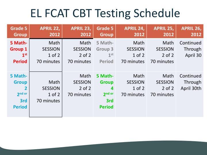 EL FCAT CBT Testing Schedule