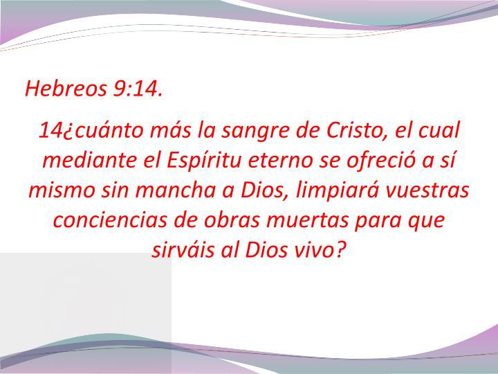 Hebreos 9:14.