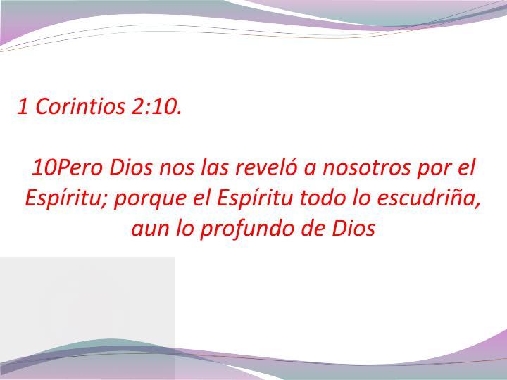 1 Corintios 2:10.
