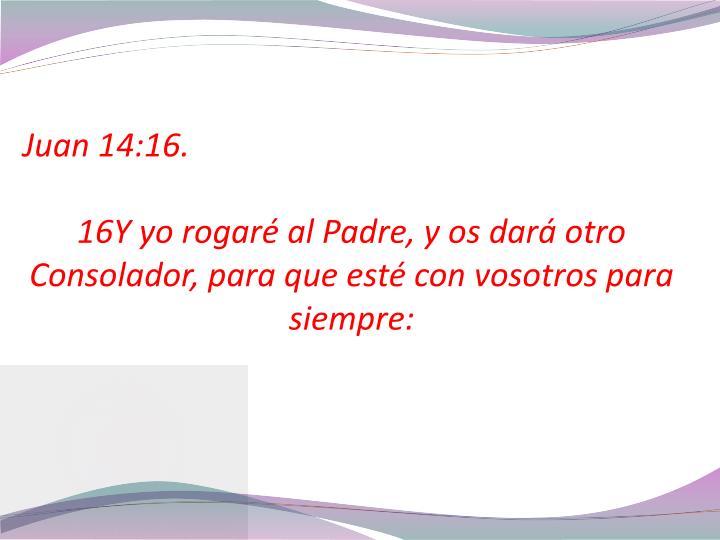 Juan 14:16.