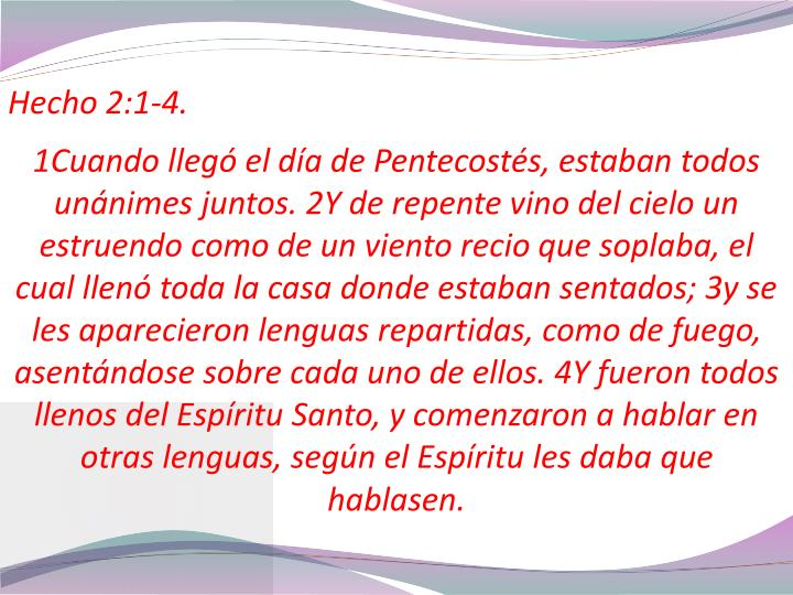 Hecho 2:1-4.