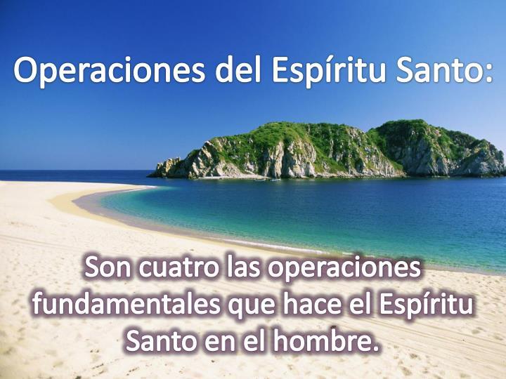 Operaciones del Espíritu Santo: