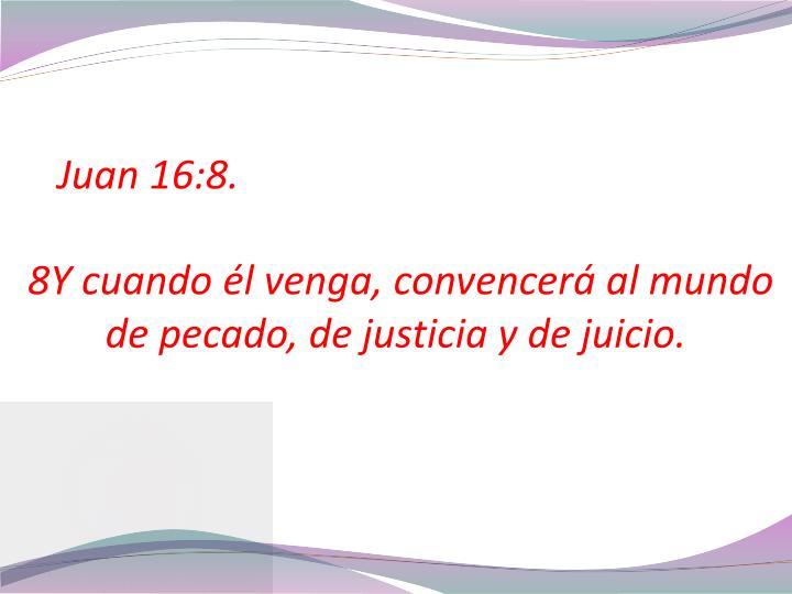Juan 16:8.