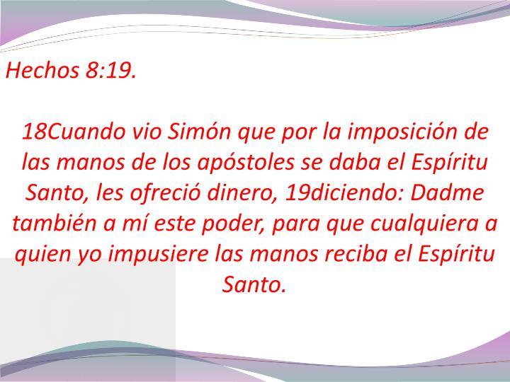 Hechos 8:19.