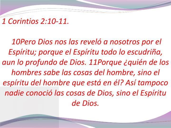 1 Corintios 2:10-11.