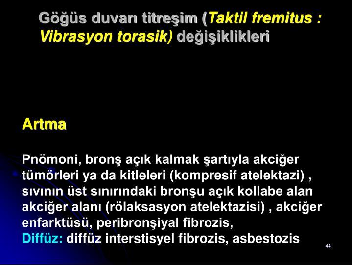 Göğüs duvarı titreşim (