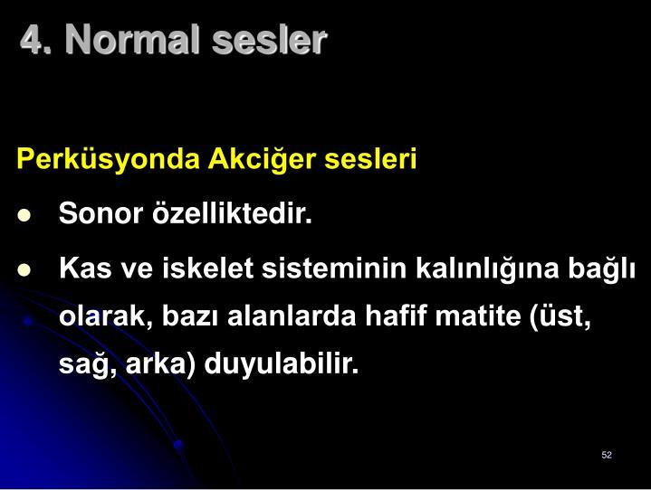 4. Normal sesler