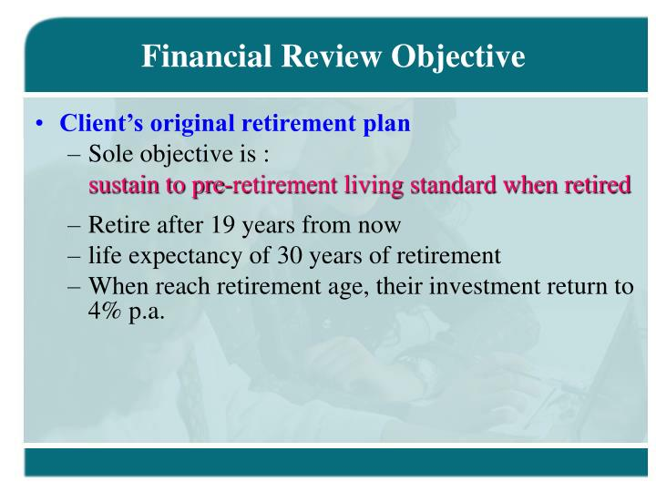 Financial Review Objective