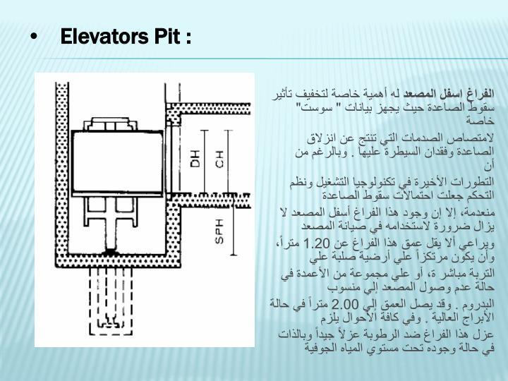 Elevators Pit :