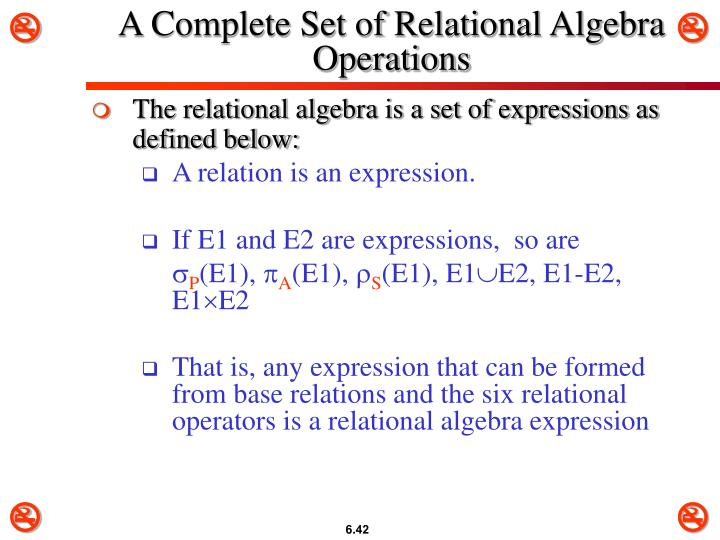 A Complete Set of Relational Algebra Operations