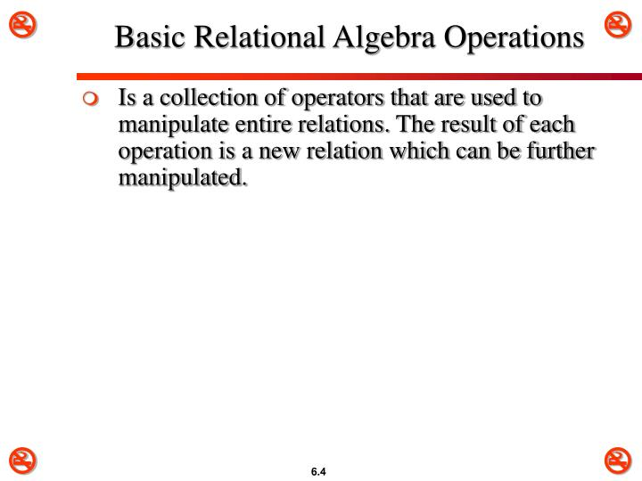 Basic Relational Algebra Operations