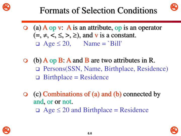 Formats of Selection Conditions