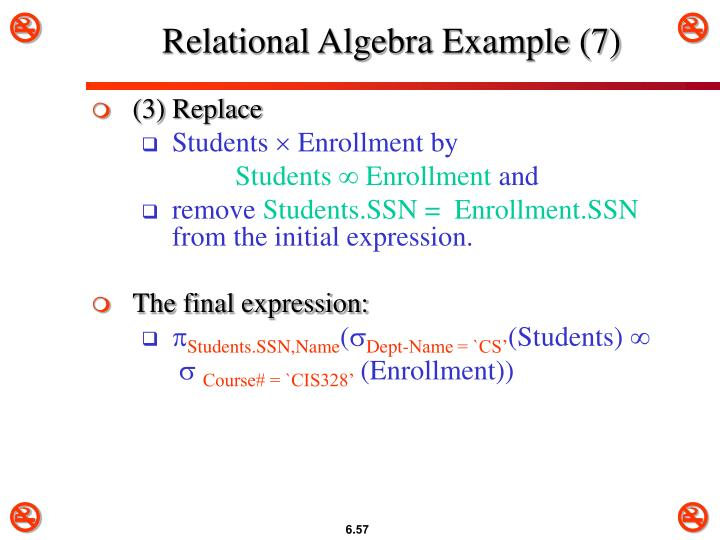 Relational Algebra Example (7)