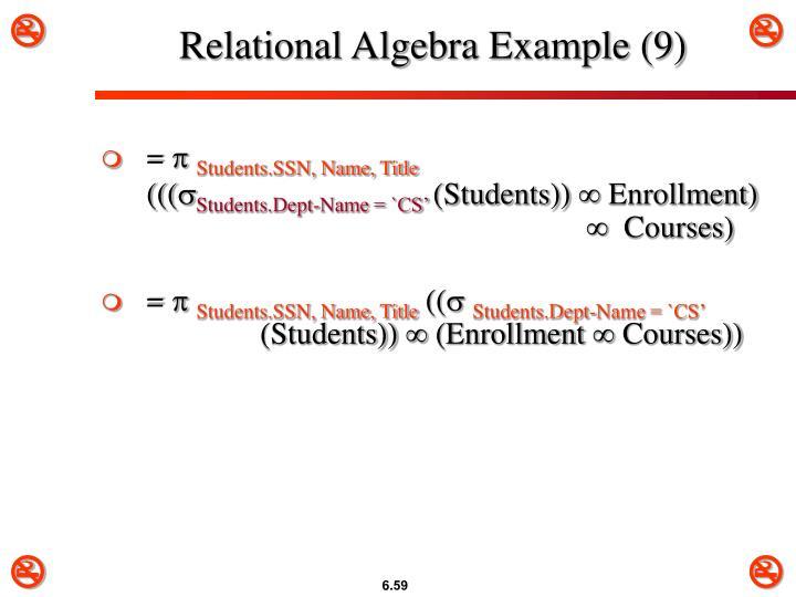 Relational Algebra Example (9)