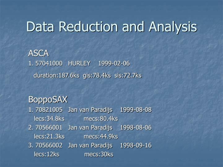 Data Reduction and Analysis