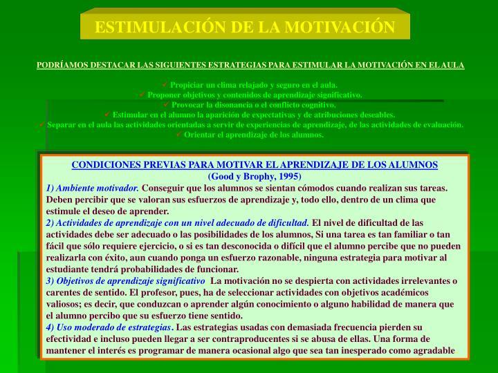 ESTIMULACIÓN DE LA MOTIVACIÓN
