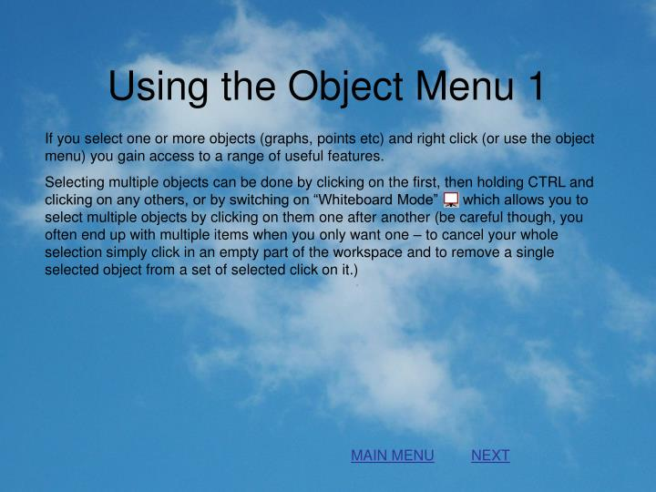 Using the Object Menu 1