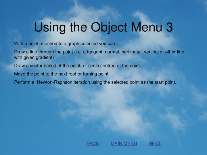Using the Object Menu 3