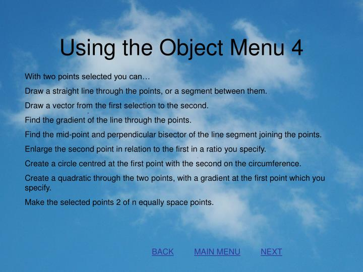 Using the Object Menu 4