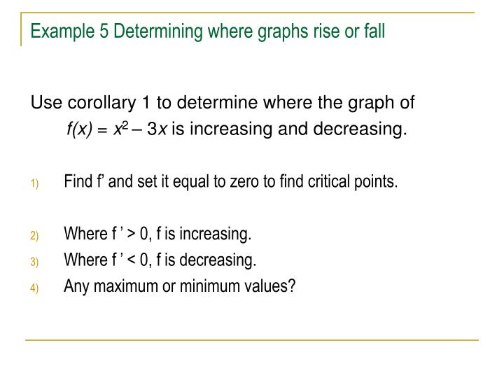 Example 5 Determining where graphs rise or fall