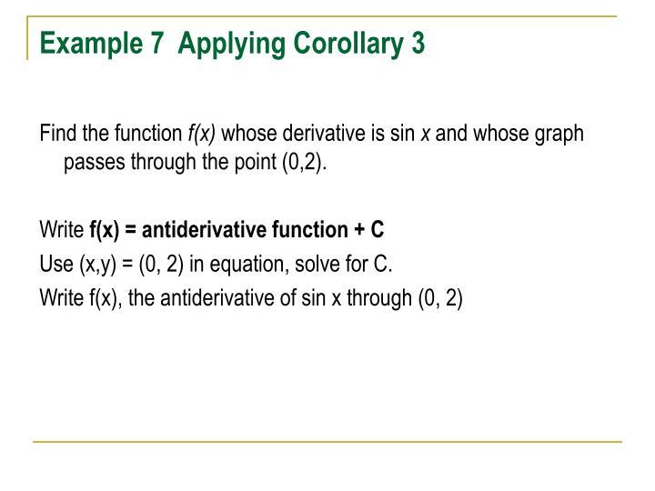 Example 7  Applying Corollary 3