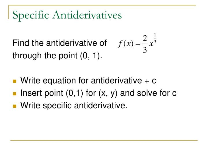 Specific Antiderivatives
